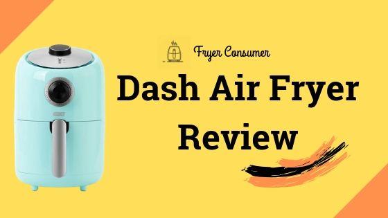 Dash Air Fryer Review