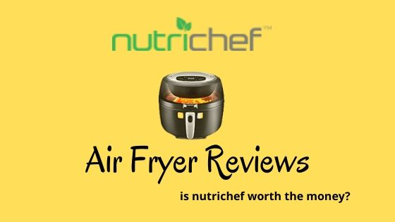 Nutrichef air fryer reviews
